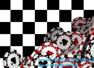 Seorang Petaruh Yang Menaklukkan Game Roulette Online